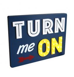 "Plaque rectangle - ""Turn me on "" - Lumineux"