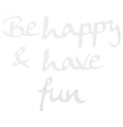 Sticker miroir - Be happy and have fun - 25 x 25 cm - Acrylique - Argenté