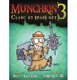 Munchkin 3 - Clerc et pas net - Jeu de société
