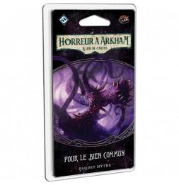 Horreur à Arkham - Pour le Bien Commun - Jeu de cartes évolutif